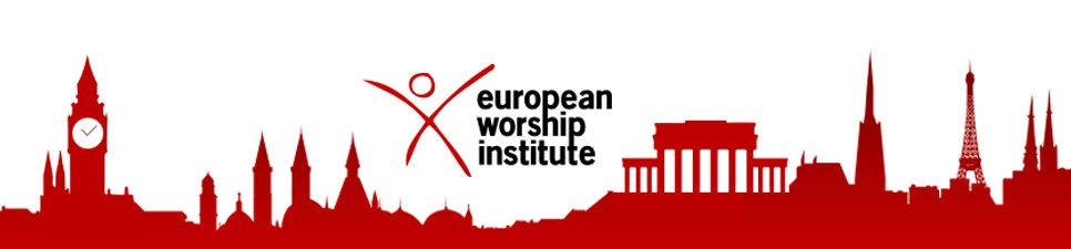 European Worship Institute